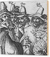 The Gunpowder Rebellion, 1605 Wood Print