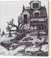 The Haunted House Wood Print by Joella Reeder