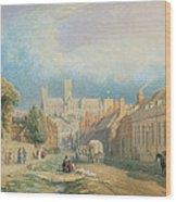 The High Street Lincoln  Wood Print