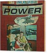 The Incredible Power Minor Wood Print by Adam Kissel