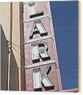The Lark Theater In Larkspur California - 5d18489 Wood Print