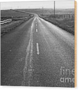 The Long Road Home . 7d9903 . Black And White Wood Print