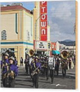 The Marching Band At The Uptown Theater In Napa California . 7d8925 Wood Print