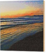 The Painted Waves Of Dawn  Wood Print
