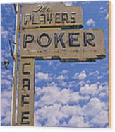 The Players Poker Cafe Wood Print by Ron Regalado