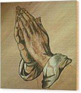 The Praying Hands Wood Print