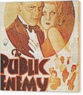 The Public Enemy Wood Print