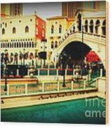 The Rialto Bridge Of Venice In Las Vegas Wood Print
