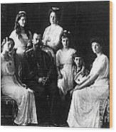 The Romanovs, Russian Tsar With Family Wood Print