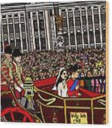 The Royal Wedding  Wood Print by Karen Elzinga