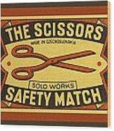The Scissors Safety Match Wood Print