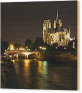 The Seine And Notre Dame At Night Wood Print