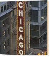 The Sign Outside The Chicago Theater Wood Print by Paul Damien