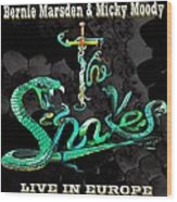 The Snakes Live In Europe Wood Print