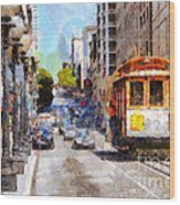 The Streets Of San Francisco . 7d7263 Wood Print