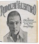 There's A New Star In Heaven Tonight Rudolph Valentino Wood Print