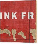 Think Free Wood Print