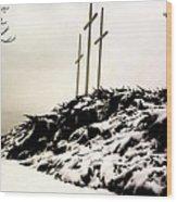 Three Crosses Wood Print