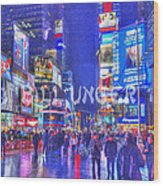 Times Square Wood Print by Bill Unger