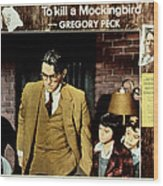 To Kill A Mockingbird, Gregory Peck Wood Print