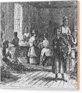 Tobacco Factory, 1873 Wood Print