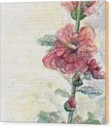 Touch Of Summer Hollyhocks Watercolor Wood Print