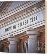 Town Of Silver City New Mexico Wood Print