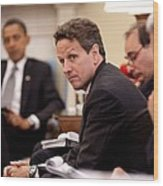 Treasury Secretary Timothy Geithner Wood Print