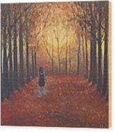 Trees Echo The Footfalls Wood Print