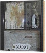 Tribute To Mom Wood Print