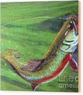 Trout On - Pastel Painting Wood Print