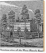 Troy Female Seminary, 1841 Wood Print