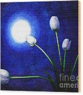 Tulips In Blue Moonlight Wood Print