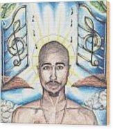 Tupac In Heaven Wood Print by Debbie DeWitt