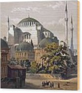 Turkey: Hagia Sophia, 1852 Wood Print