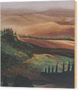 Tuscan Hills Wood Print