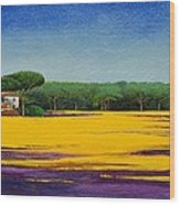Tuscan Landcape Wood Print