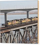 Union Pacific Locomotive Trains Riding Atop The Old Benicia-martinez Train Bridge . 5d18851 Wood Print
