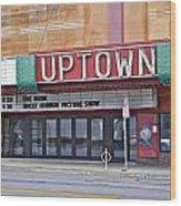 Uptown Theatre Wood Print