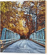 Valley Green Road Bridge In Autumn Wood Print by Bill Cannon