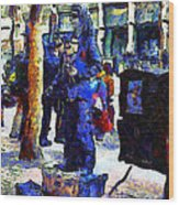 Van Gogh Is Captivated By A San Francisco Street Performer . 7d7246 Wood Print