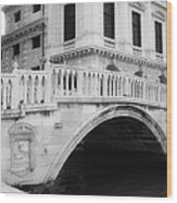 Venice Bridge Bw Wood Print