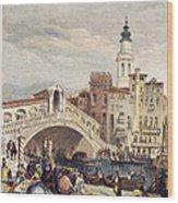 Venice: Rialto, 1833 Wood Print