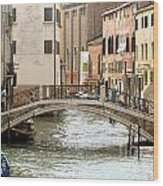 Venice Venezia Venetian Bridge Wood Print by Italian Art