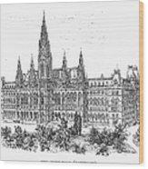 Vienna: City Hall, 1889 Wood Print