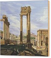 View Of The Roman Forum Wood Print