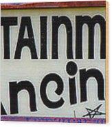 Vintage Dance Sign Wood Print