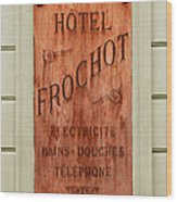 Vintage Hotel Sign 3 Wood Print