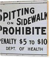 Vintage Sign For Spitter Haters Wood Print