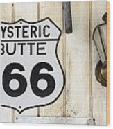 Vintage Sign Hysteric Butte 166 Wood Print